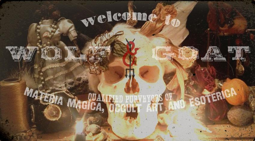 Welcome to Wolf & Goat | Materia Magica, Occult Art and Esoterica